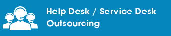 Help Desk / Service Desk Outsourcing