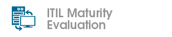 ITIL Maturity Evaluatiion